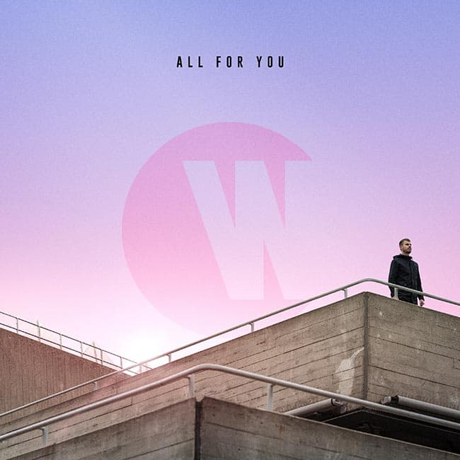 Wilkinson - All For You
